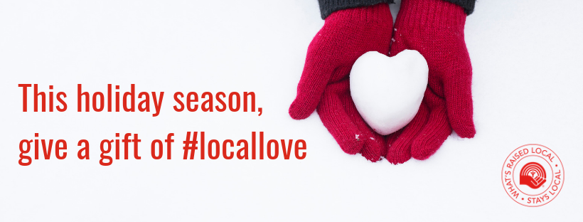 Give the Gift of Local Love